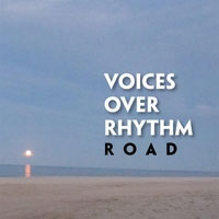 Road Voices Over Rhythm Richard De Gaetano